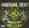 Machine Head, Hellalive (2003)