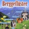 Berggeflüster (15 tracks), Partick Lindner, Marianne & Michael, Heino, Judith & Mel..