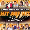 Hit auf Hit 2002-Das Beste-Schlager (Koch), G.G. Anderson, Rosanna Rocci, Nino de Angelo, Claudia Jung, Roland Kaiser..
