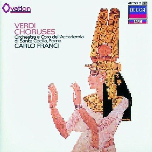 Bild 1: Verdi, Choruses (Decca, 1964) Orch. e Coro dell'Accademia di Santa Cecilia, Roma/Franci, Gino Nucci