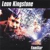 Leon Kingstone, Familiar (e.p., 6 tracks)