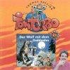 Tom Turbo, (01) Der Wolf mit dem Goldzahn  (Erzähler: Thomas Brezina)