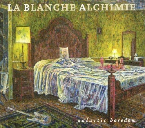 Bild 1: La Blanche Alchimie, Galactic boredom (2011)