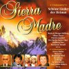 Sierra Madre (2000, Disky), Tony Marshall, Maria & Margot Hellwig & Heino, Hansel Schönenberger, Minstrels..