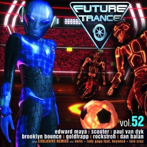 Bild 1: Future Trance 52 (2010), Darius & Finlay, N-Finity, Taio Cruz, Cascada, Goldfrapp..