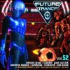 Future Trance 52 (2010), Darius & Finlay, N-Finity, Taio Cruz, Cascada, Goldfrapp..