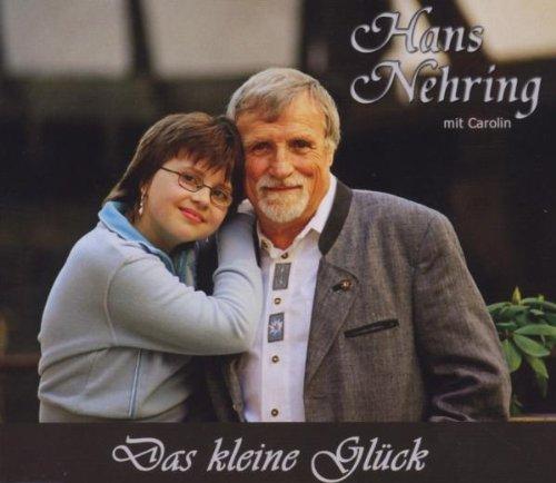 Bild 1: Hans Nehring, Das kleine Glück (e.p., 6 tracks, mit Carolin)