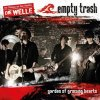 Empty Trash, Garden of the growing hearts (3 versions, 2008)