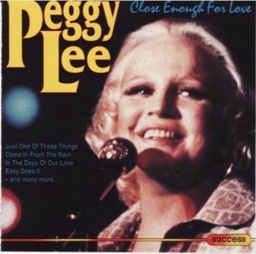 Bild 1: Peggy Lee, Close enough for love (compilation, 1992)