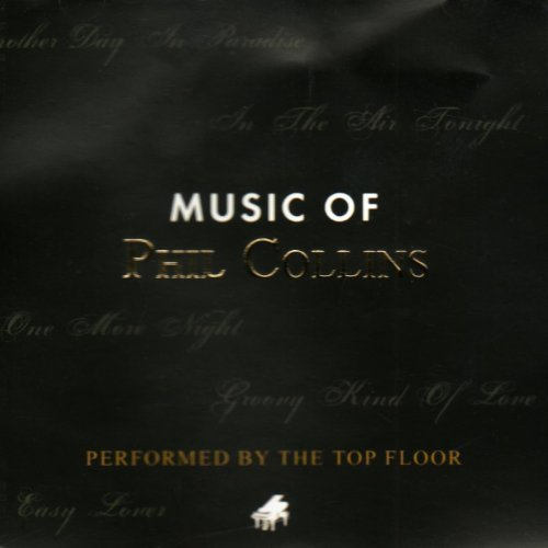 Bild 1: Phil Collins, Music of (performed by The Top Floor)