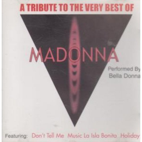 Bild 1: Madonna, A tribute to the very best of (performed by Bella Donna, 2001)