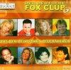 Der Deutsche Fox Club 6 (2004), Michael Wendler, Klaus Densow, Ulli Bastian, Sandro De Ville..