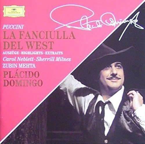 Bild 1: Puccini, La Fanciulia del West-Auszüge (DG, 1978) Orch. of the Royal Opera House, Covent Garden/Mehta, Plácido Domingo, Carol Neblett..
