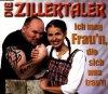 Zillertaler, Ich mag Frau'n, die sich was trau'n (2 tracks)