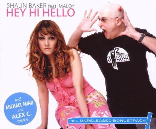 Фото 1: Shaun Baker, Hey hi hello (2009, feat. Maloy)