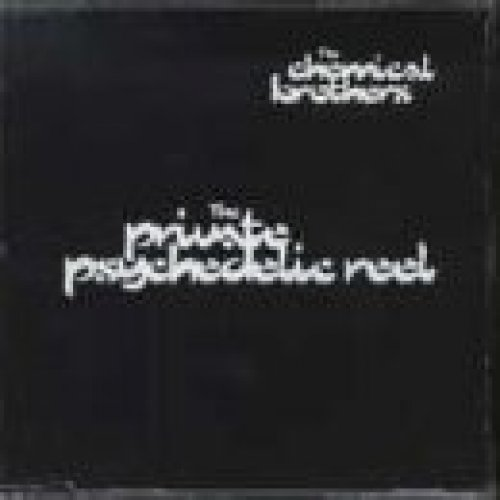 Bild 1: Chemical Brothers, Private psychedelic reel (2 tracks, 1997)