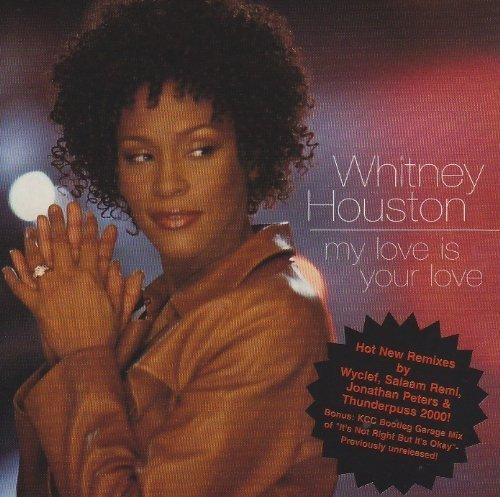 Bild 2: Whitney Houston, My love is your love (7 versions, bonus: It's not right but it's okay, 1999)