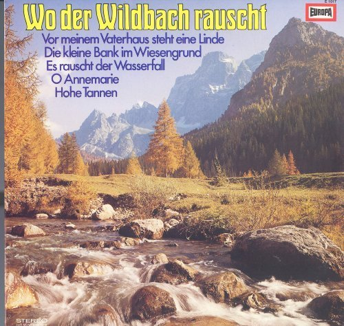 Bild 1: Wo der Wildbach rauscht (Europa), Rudi Schuricke, Wolfgang Meininger, Fred Heiders,...