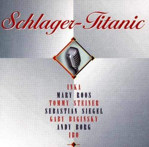 Bild 1: Schlager-Titanic, Ibo, Mary Roos, Andy Borg, Tommy Steiner, Nicole & Isabell..