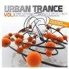 Urban Trance 1, Will B., Sunover, Will Holland, Lowell Hales, Steve Birch, Maarten Hercules..