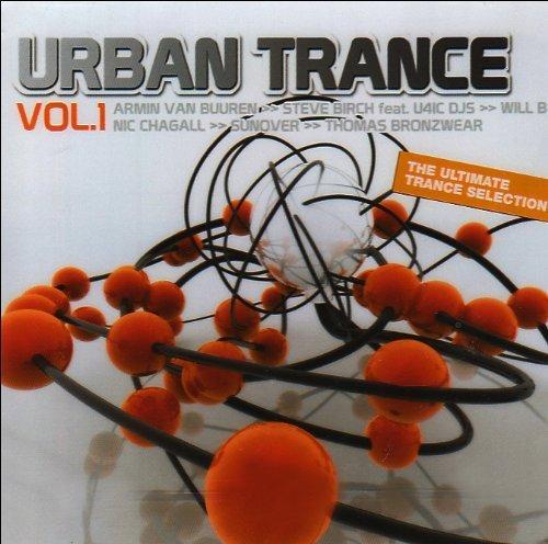 Bild 2: Urban Trance 1, Will B., Sunover, Will Holland, Lowell Hales, Steve Birch, Maarten Hercules..