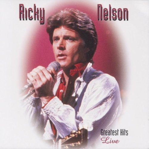 Bild 1: Rick(y) Nelson, Greatest hits-Live (19 tracks)