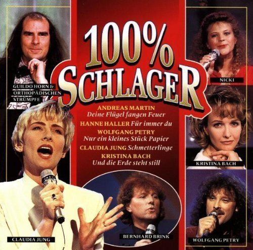 Bild 1: 100% Schlager, Andreas Martin, Claudia Jung, Wolfgang Petry, Kristina Bach..