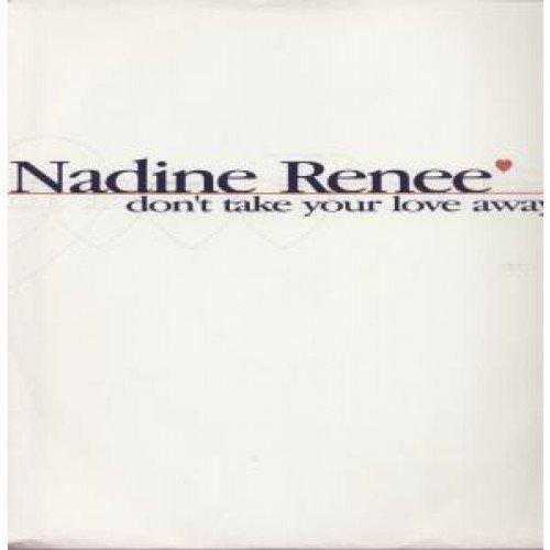 Bild 2: Nadine Renee, Don't take your love away