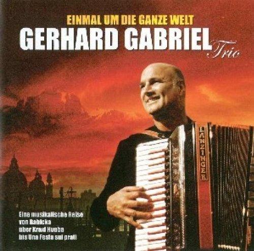 Bild 1: Gerhard Gabriel Trio, Einmal um die ganze Welt