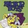 Anchor Boys, Devastator (2011)