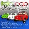 Italian Pop Sensation (2010, Zyx), Toto Cutugno, Carla Bissi, Mario Castelnuova, Enzo Belmonte, I Romans..
