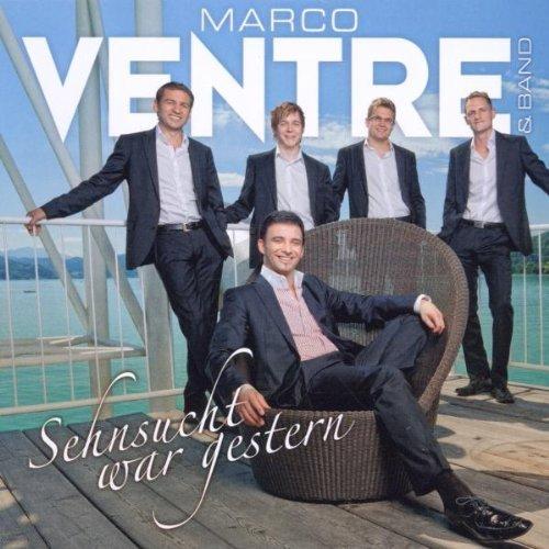Bild 1: Marco Ventre, Sehnsucht war gestern (& Band)