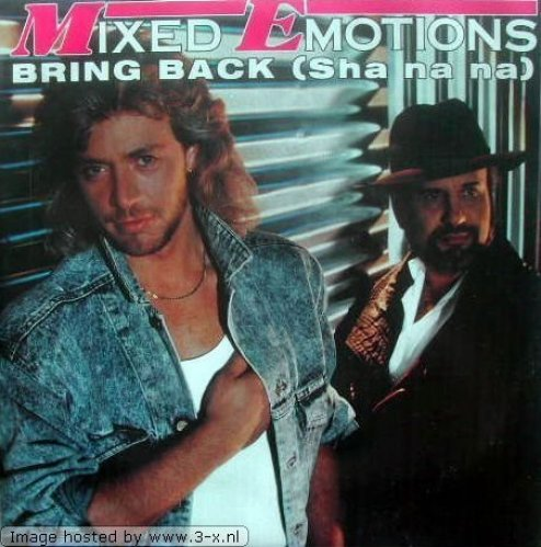 Bild 1: Mixed Emotions, Bring back (Ext. Sha-na-na-Mix)
