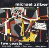 Michael Zilber, Two coasts