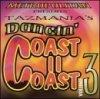 Tazmania's Coast to Coast 3, Rhythmcentric, Blue Diamond, Lori Bella, Iris..