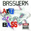 Basswerk, Art of Bass