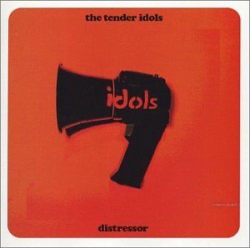 Bild 1: Tender Idols, Distressor