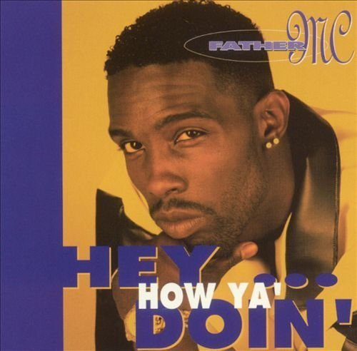 Bild 1: Father M.C., Hey, how ya doin' (Radio/Club/Dub/Instr/Acapella Mixes)