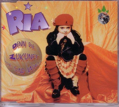 Bild 1: Ria, Denn die Zukunft das sind wir