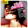 Club Dance 1-20 kickin' Clubtunes, Vinylshakers, Freeloaders feat. Real Thing, Michael Gray, Beat Factory..