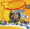 Toggo 15 (2007), Pigloo, Soccx, Monrose, Eric Prydz, Xavier Naidoo...