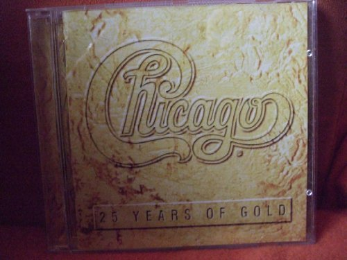 Bild 1: Chicago, 25 years of gold