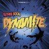Future Rock, Dynamite