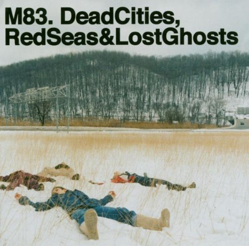 Bild 1: M83, Dead cities, red seas & lost ghosts