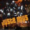 Juste nous 1, DJ-Fab, Enz, Mikehero & Dernier Pro, Flowbless...