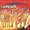 Arnold Hänsch Jazz Band, Konfus