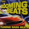 Booming Beats, Benny Benassi pres. The Biz, Starsplash, 56k feat. Bejay...
