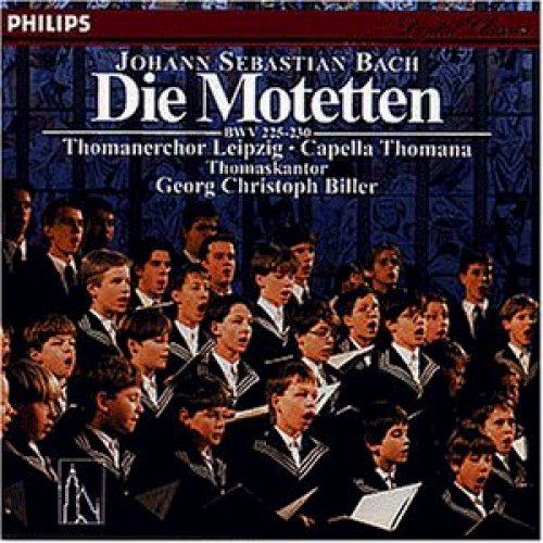 Bild 1: Bach, Die Motetten (Philips) Thomanerchor Leipzig, Capella Thomana, Georg Christoph Biller
