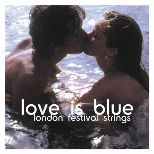 Bild 1: London Festival Strings, Love is blue