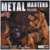 Metal Masters-Killers, Testament, Sixty Watt Shamen, Therapy?, Die Krupps...
